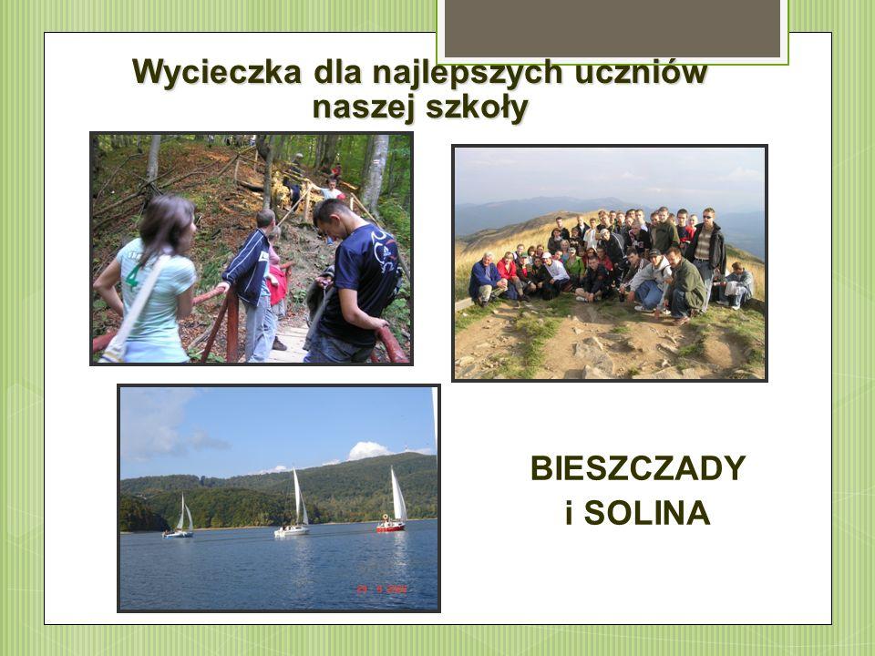 Wycieczka dla najlepszych uczniów naszej szkoły BIESZCZADY i SOLINA