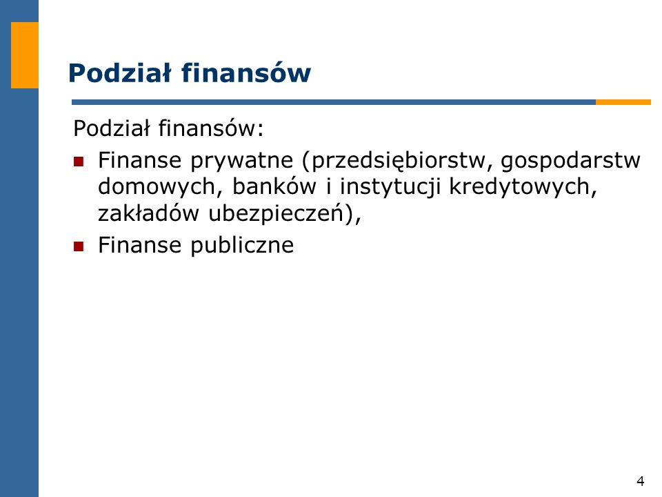 35 Podział środków publicznych Krajowe i zagraniczne, Budżetowe i pozabudżetowe, Przymusowe i dobrowolne, Bezzwrotne i zwrotne, Podatkowe i niepodatkowe