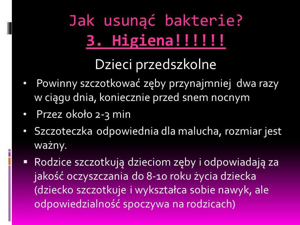 Jak usunąć bakterie. 3. Higiena!!!!!.