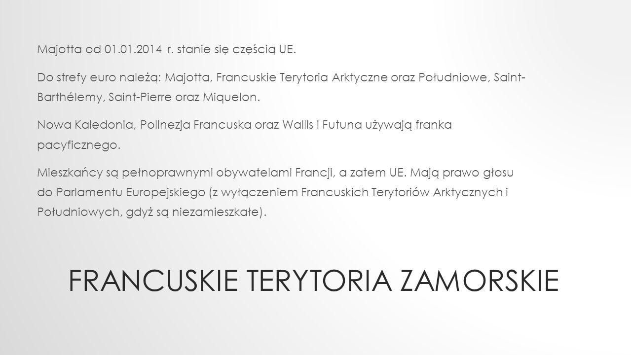 FRANCUSKIE TERYTORIA ZAMORSKIE Majotta od 01.01.2014 r.