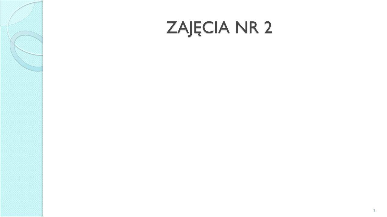 ZAJĘCIA NR 2 1