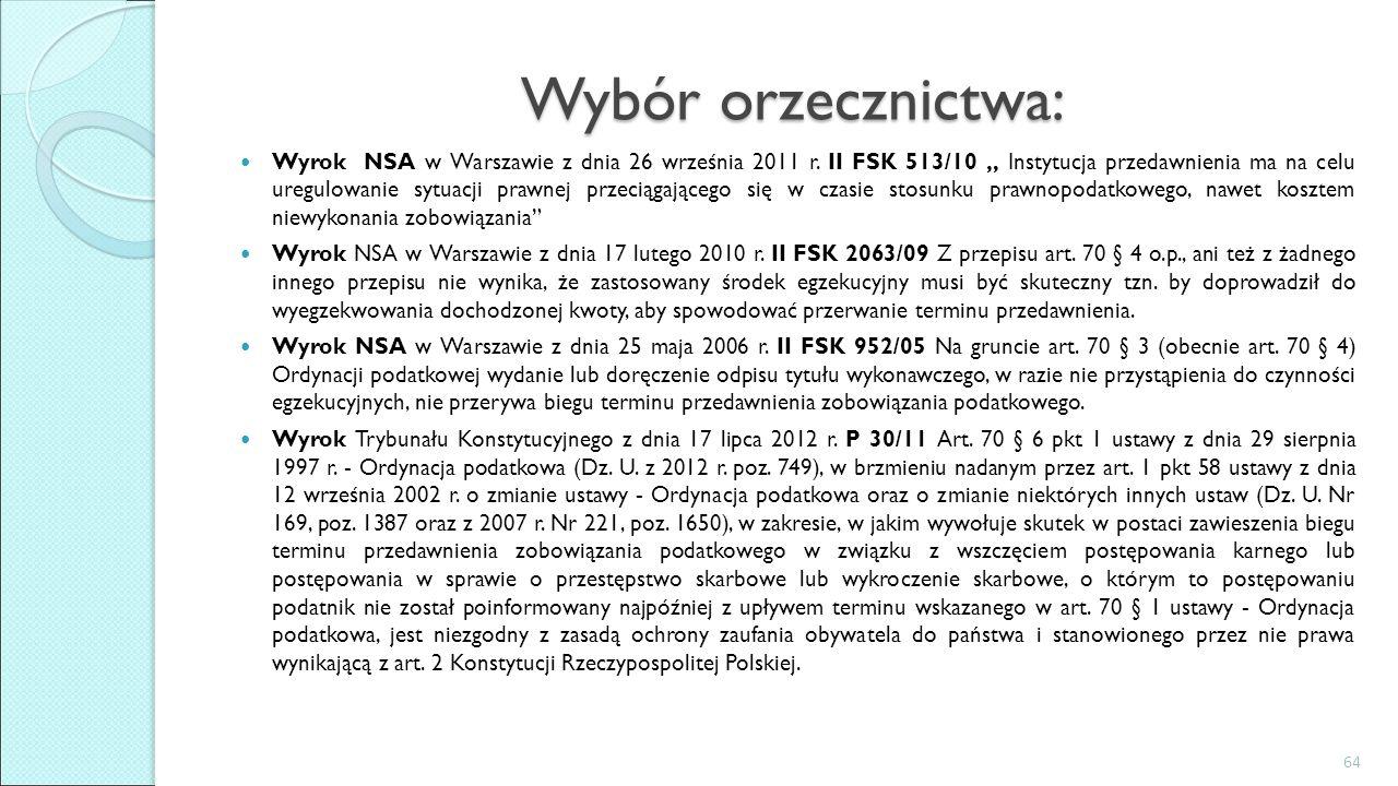 """Wybór orzecznictwa: Wyrok NSA w Warszawie z dnia 26 września 2011 r. II FSK 513/10 """" Instytucja przedawnienia ma na celu uregulowanie sytuacji prawnej"""