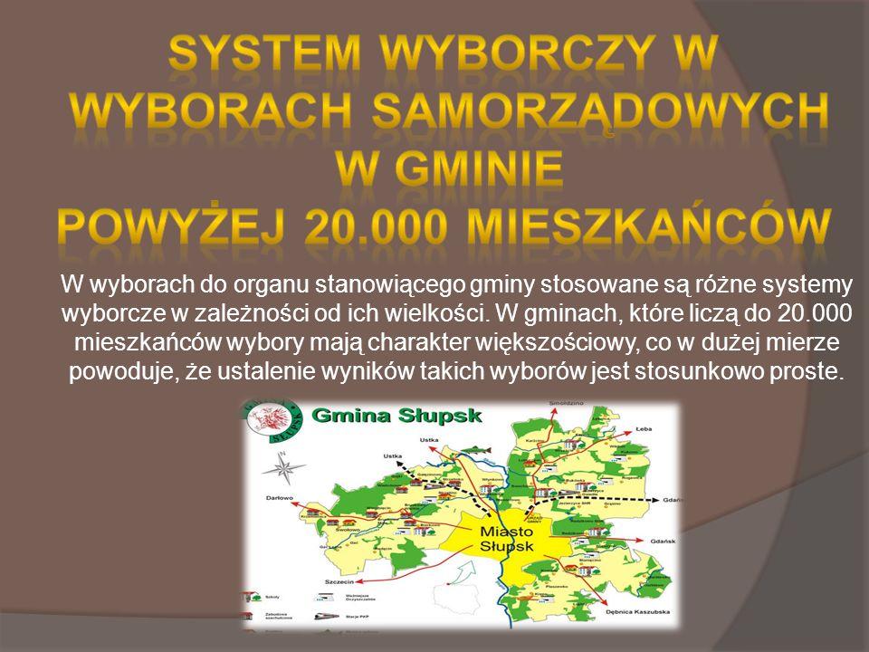 W wyborach do organu stanowiącego gminy stosowane są różne systemy wyborcze w zależności od ich wielkości.