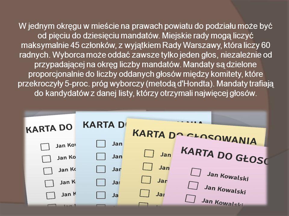 W jednym okręgu w mieście na prawach powiatu do podziału może być od pięciu do dziesięciu mandatów.
