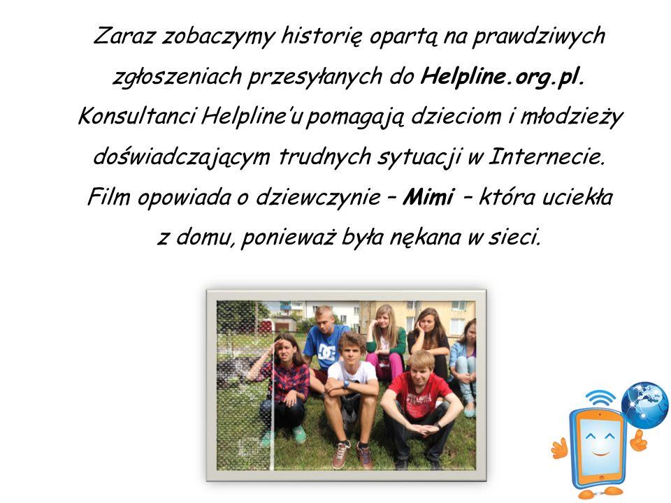 Zaraz zobaczymy historię opartą na prawdziwych zgłoszeniach przesyłanych do Helpline.org.pl.