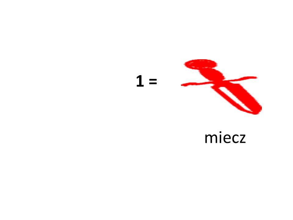 1 = miecz