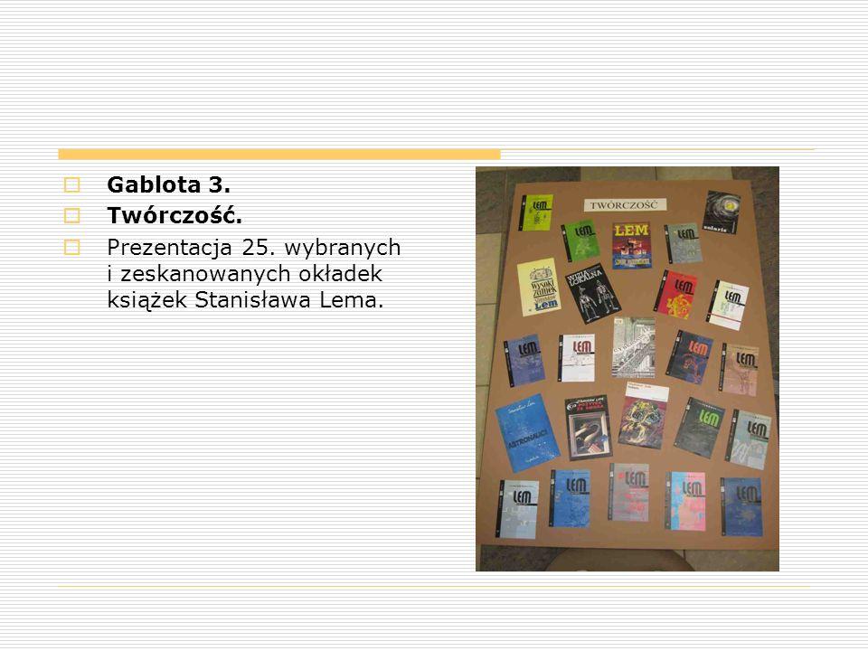  Gablota 3.  Twórczość.  Prezentacja 25. wybranych i zeskanowanych okładek książek Stanisława Lema.