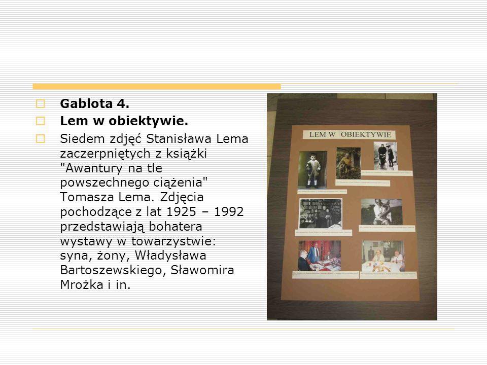  Gablota 4.  Lem w obiektywie.  Siedem zdjęć Stanisława Lema zaczerpniętych z książki