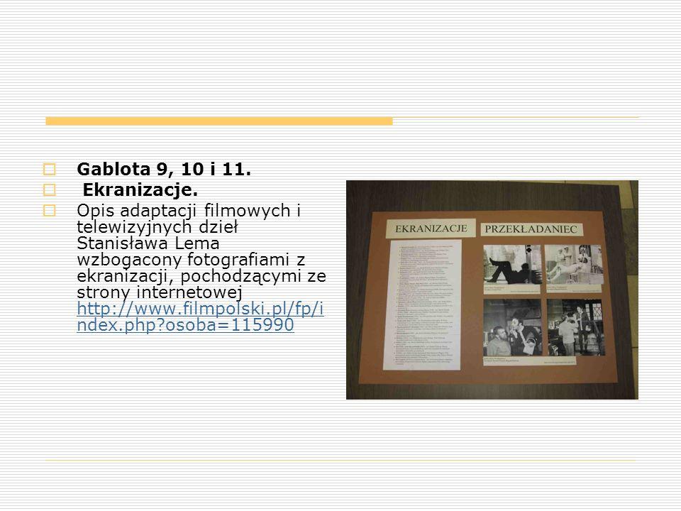  Gablota 9, 10 i 11.  Ekranizacje.  Opis adaptacji filmowych i telewizyjnych dzieł Stanisława Lema wzbogacony fotografiami z ekranizacji, pochodząc