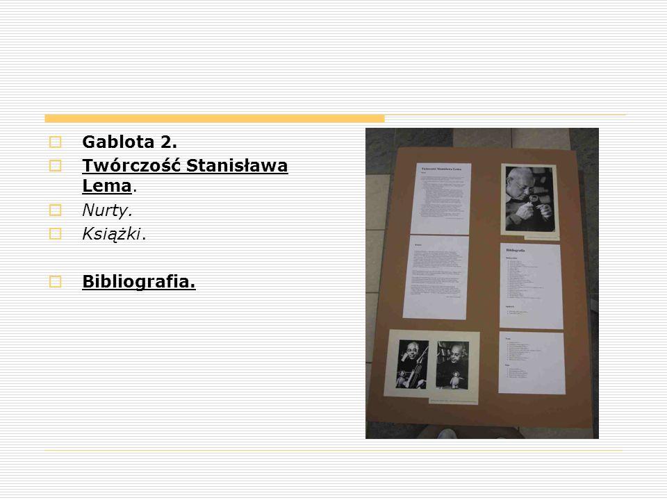  Gablota 2.  Twórczość Stanisława Lema.  Nurty.  Książki.  Bibliografia.