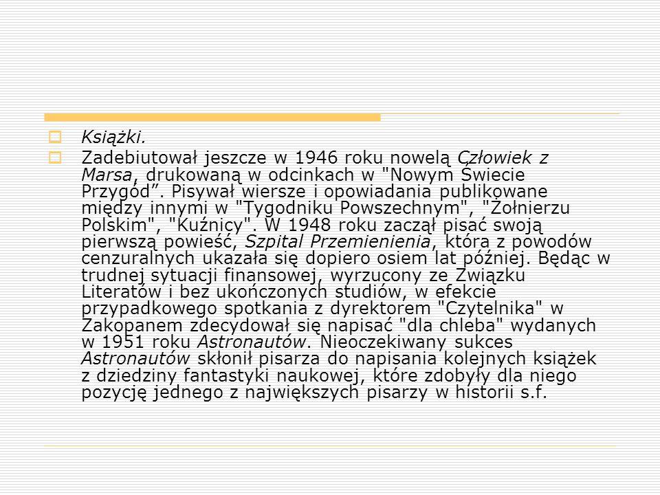  Obok form beletrystycznych Lem uprawiał także prozę dyskursywną: Dialogi (1957), Summa Technologiae (1964), Filozofia przypadku (1968), Fantastyka i futurologia (1970), Mój pogląd na literaturę (2003).