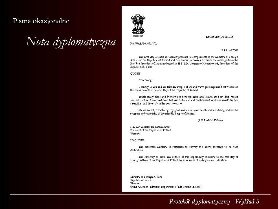 Protokół dyplomatyczny - Wykład 5 Pisma okazjonalne Nota dyplomatyczna