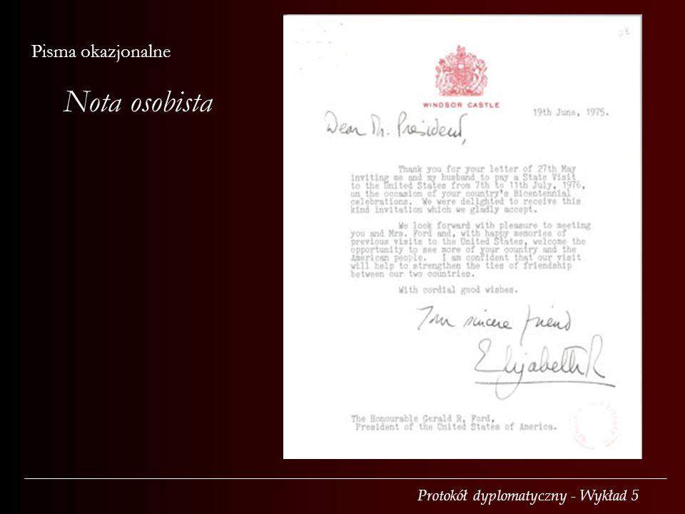Protokół dyplomatyczny - Wykład 5 Pisma okazjonalne Nota osobista