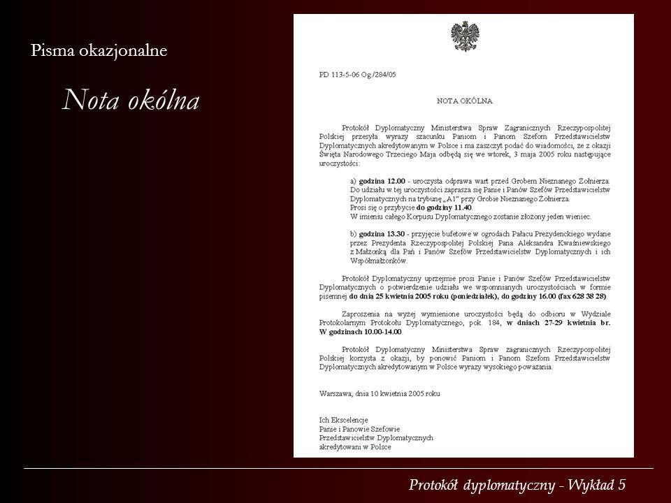 Protokół dyplomatyczny - Wykład 5 Pisma okazjonalne Nota okólna
