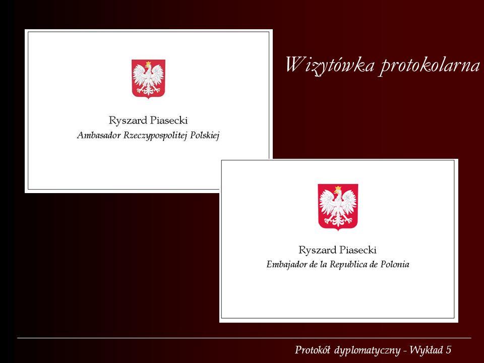 Protokół dyplomatyczny - Wykład 5 Wizytówka protokolarna