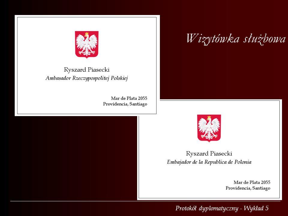 Protokół dyplomatyczny - Wykład 5 Wizytówka służbowa