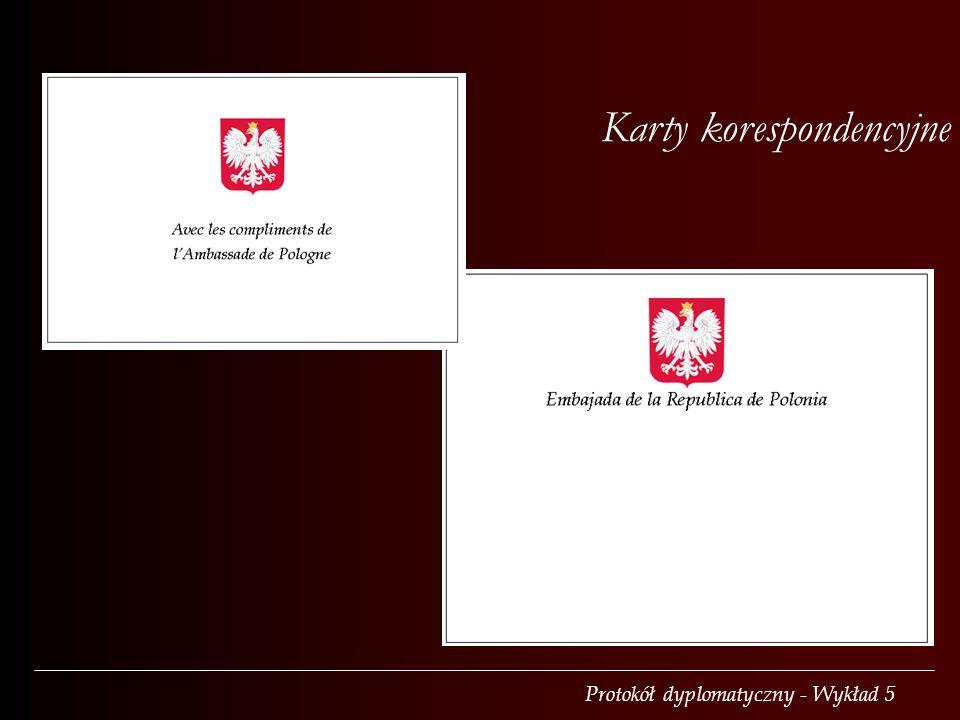 Protokół dyplomatyczny - Wykład 5 Karty korespondencyjne