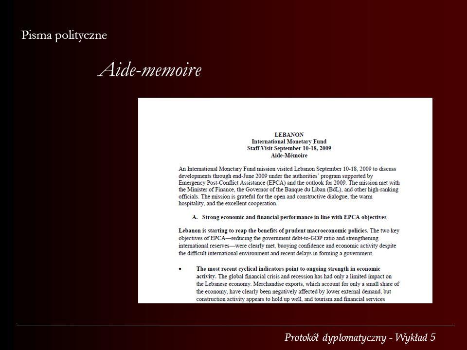 Protokół dyplomatyczny - Wykład 5 Pisma polityczne Aide-memoire
