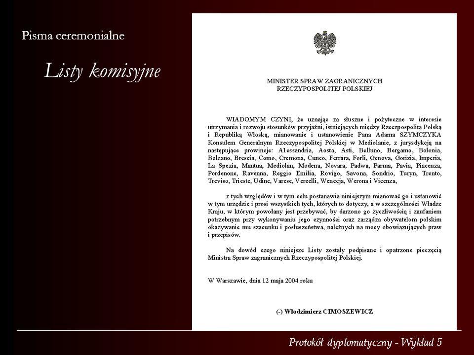Protokół dyplomatyczny - Wykład 5 Pisma ceremonialne Listy komisyjne