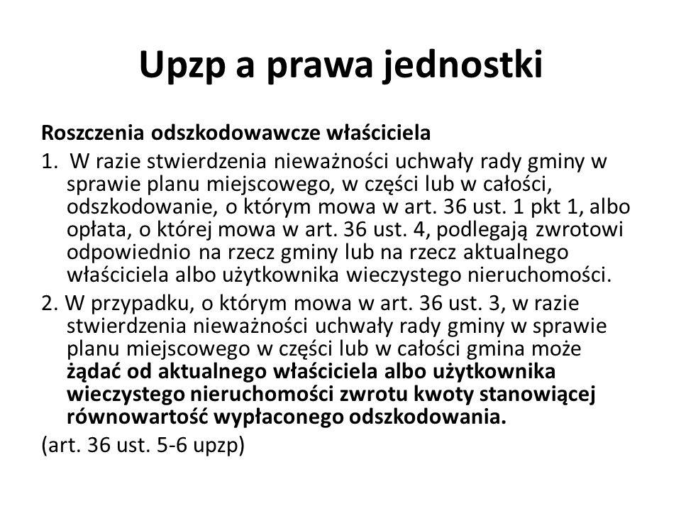 Upzp a prawa jednostki Roszczenia odszkodowawcze właściciela 1.