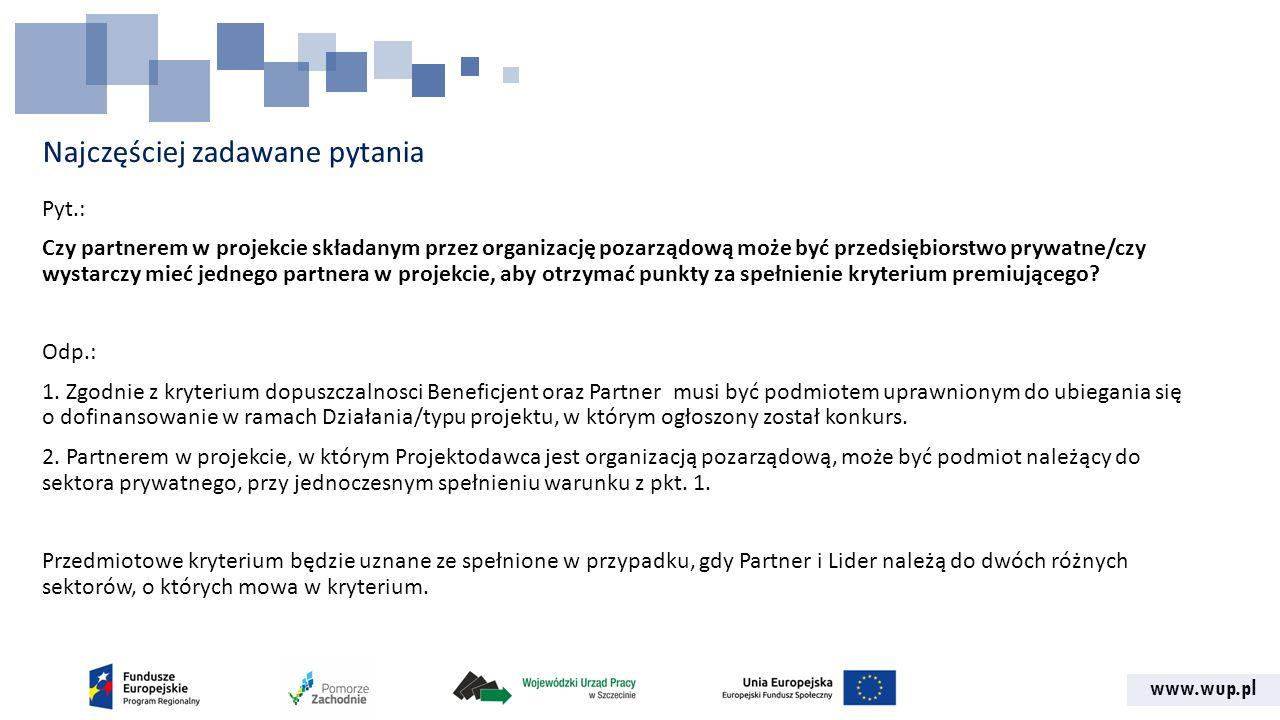 www.wup.pl Najczęściej zadawane pytania Pyt.: Czy w ramach wkładu własnego Kierownik projektu w pierwszym miesiącu może miesiącu działać w projekcie jako wolontariusz, a w kolejnych już na podstawie umowy (o prace lub cywilnoprawnej) finansowanej ze środków projektu.