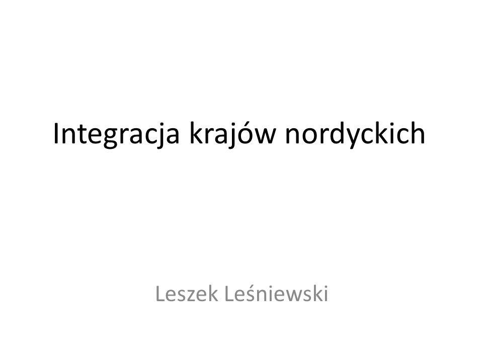 Integracja krajów nordyckich Leszek Leśniewski
