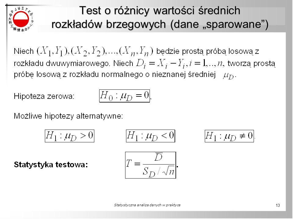 """Test o różnicy wartości średnich rozkładów brzegowych (dane """"sparowane"""") Statystyczna analiza danych w praktyce 13"""
