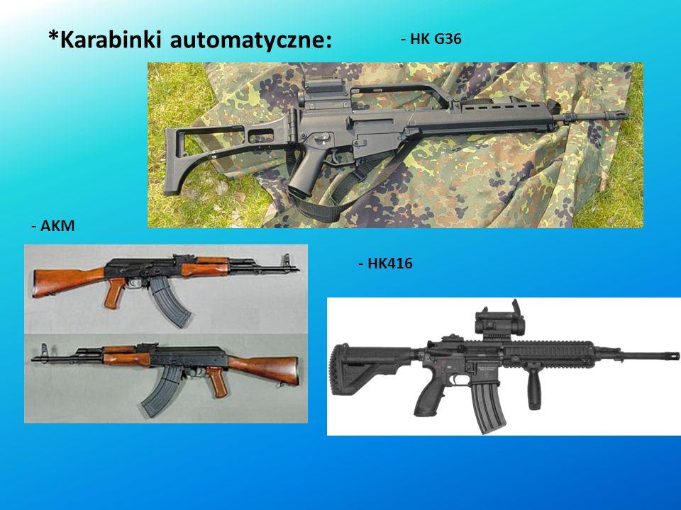 *Pistolety maszynowe: - PM-84 Glauberyt - MP5 - HK UMP 9