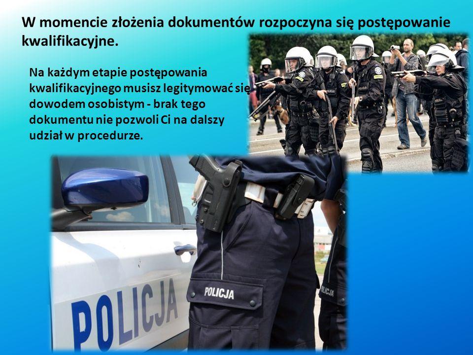 Przygotuj niżej wymienione dokumenty i ułóż je w następującej kolejności: *podanie o przyjęcie do służby w Policji skierowane do komendanta wojewódzki