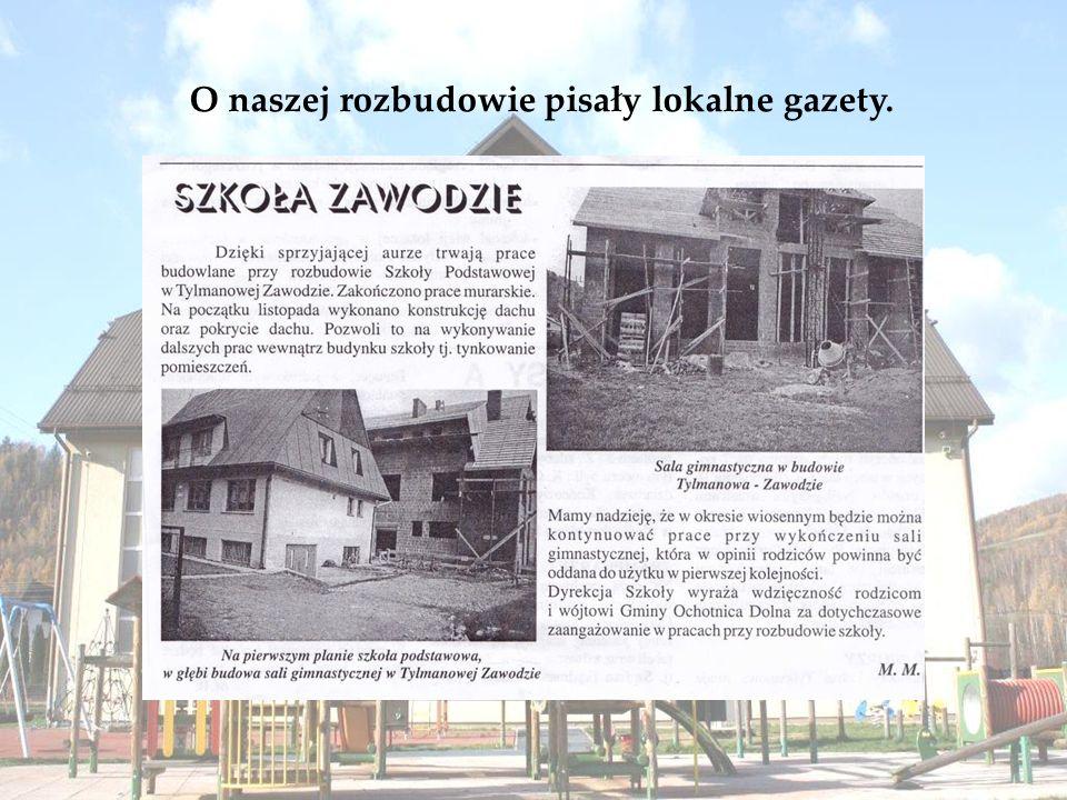 O naszej rozbudowie pisały lokalne gazety.