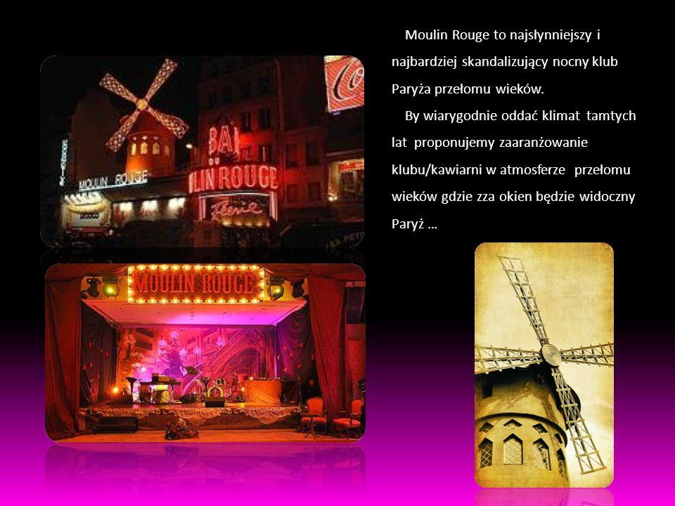 Moulin Rouge to najsłynniejszy i najbardziej skandalizujący nocny klub Paryża przełomu wieków.