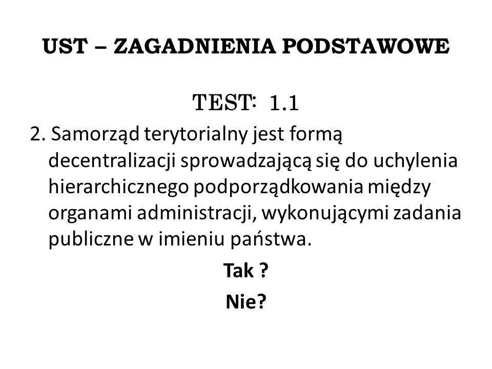 UST – ZAGADNIENIA PODSTAWOWE TEST: 1.1 2.