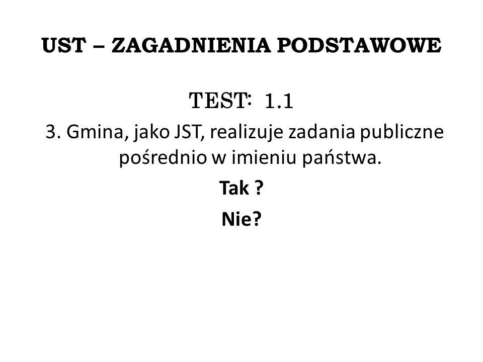 UST – ZAGADNIENIA PODSTAWOWE TEST: 1.1 3.