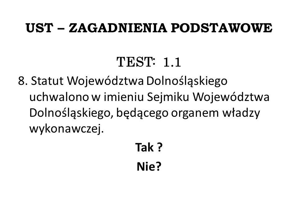 UST – ZAGADNIENIA PODSTAWOWE TEST: 1.1 8.