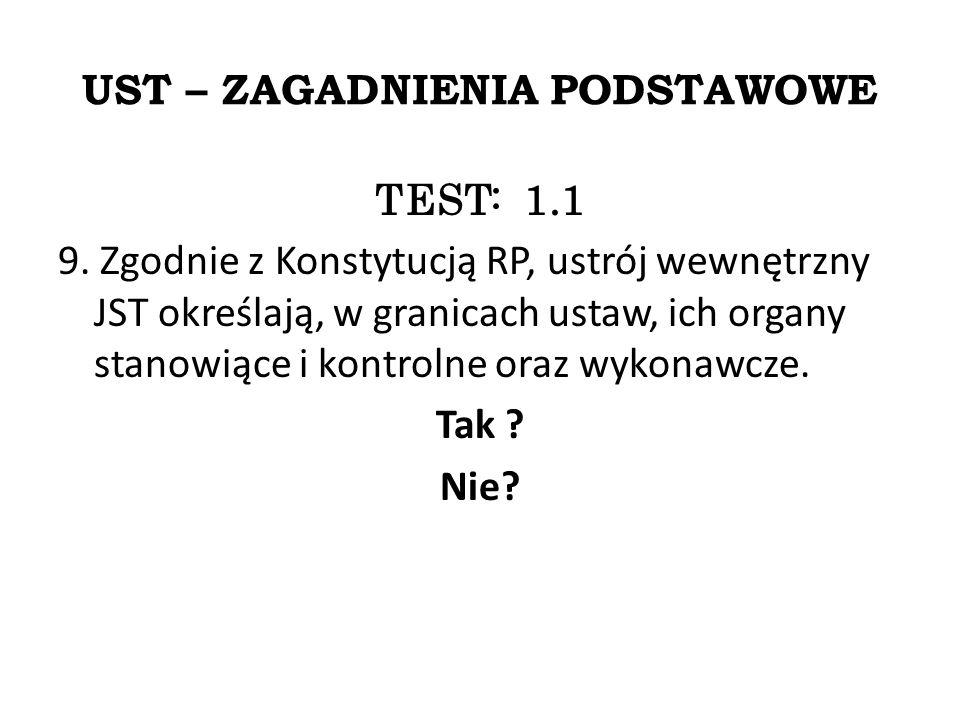 UST – ZAGADNIENIA PODSTAWOWE TEST: 1.1 9.