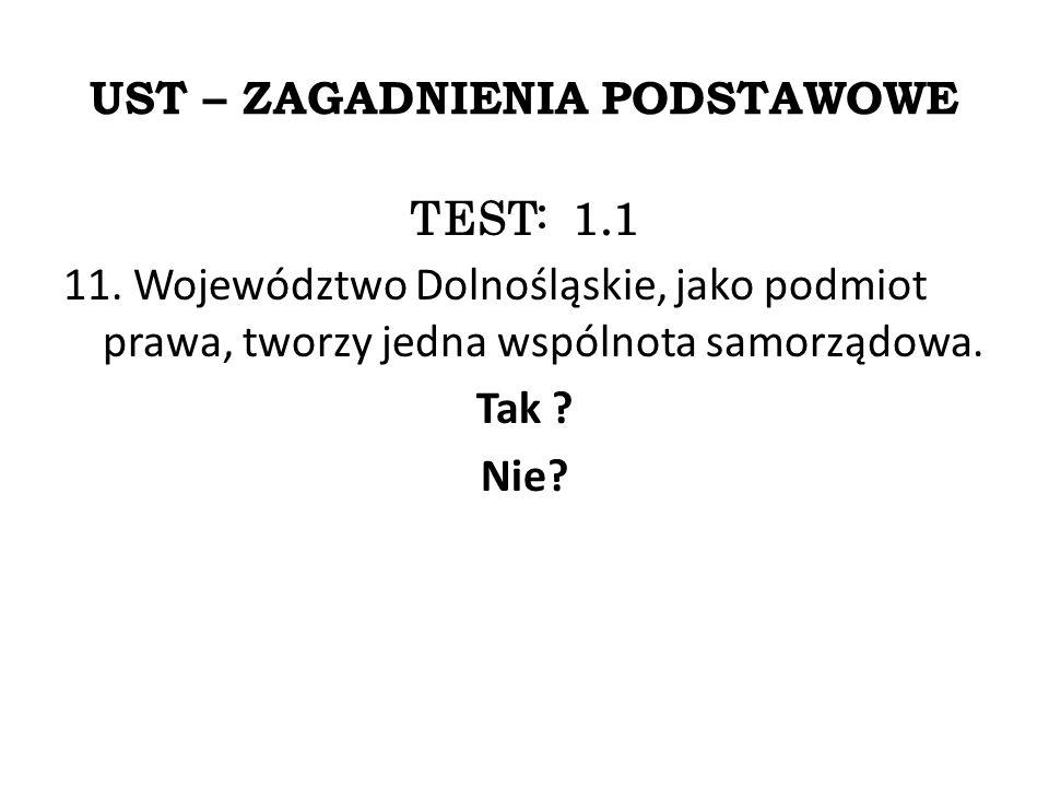 UST – ZAGADNIENIA PODSTAWOWE TEST: 1.1 11.