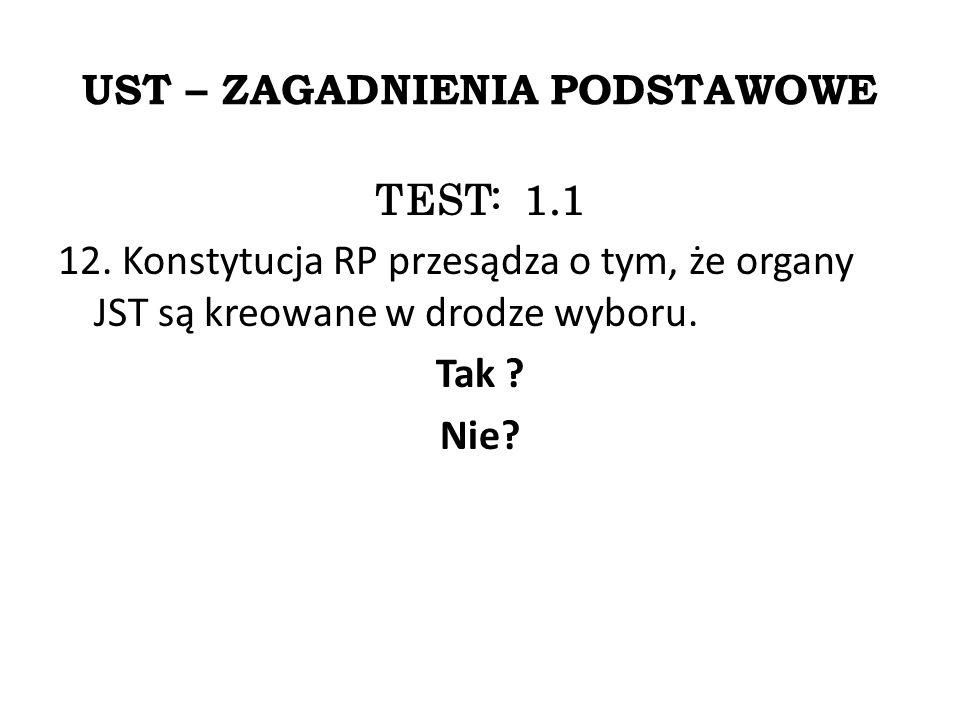 UST – ZAGADNIENIA PODSTAWOWE TEST: 1.1 12.