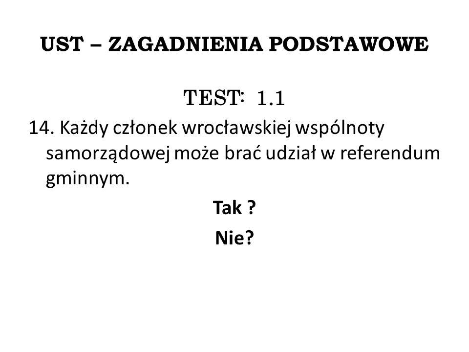 UST – ZAGADNIENIA PODSTAWOWE TEST: 1.1 14.