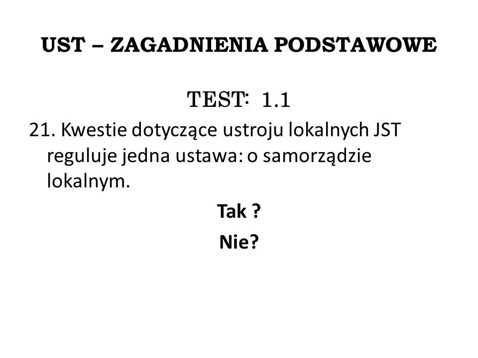 UST – ZAGADNIENIA PODSTAWOWE TEST: 1.1 21.