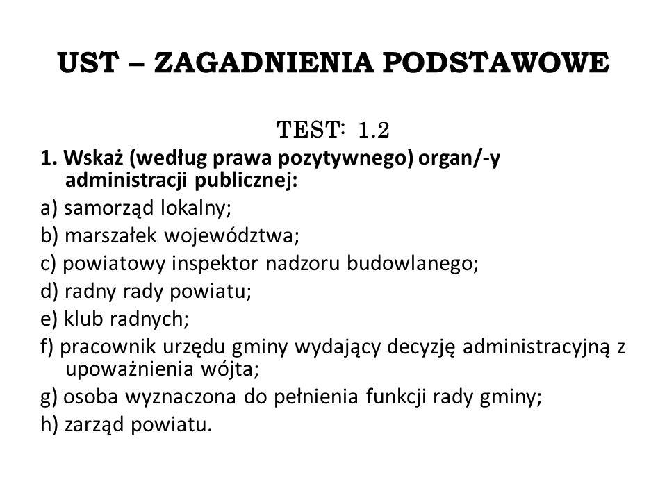 UST – ZAGADNIENIA PODSTAWOWE TEST: 1.2 1.