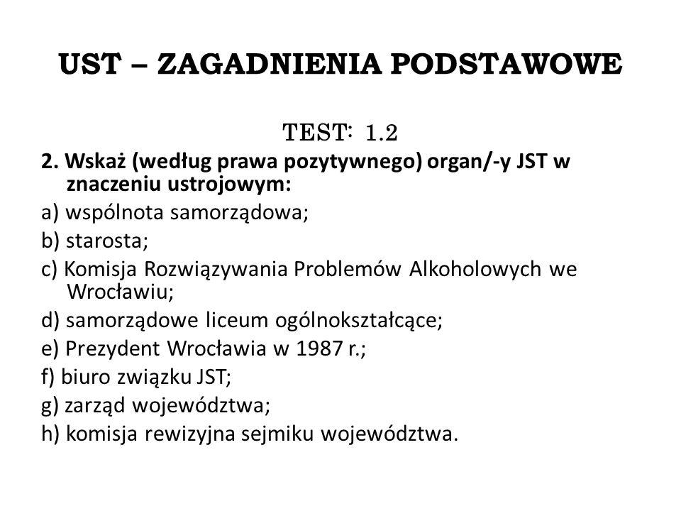 UST – ZAGADNIENIA PODSTAWOWE TEST: 1.2 2.