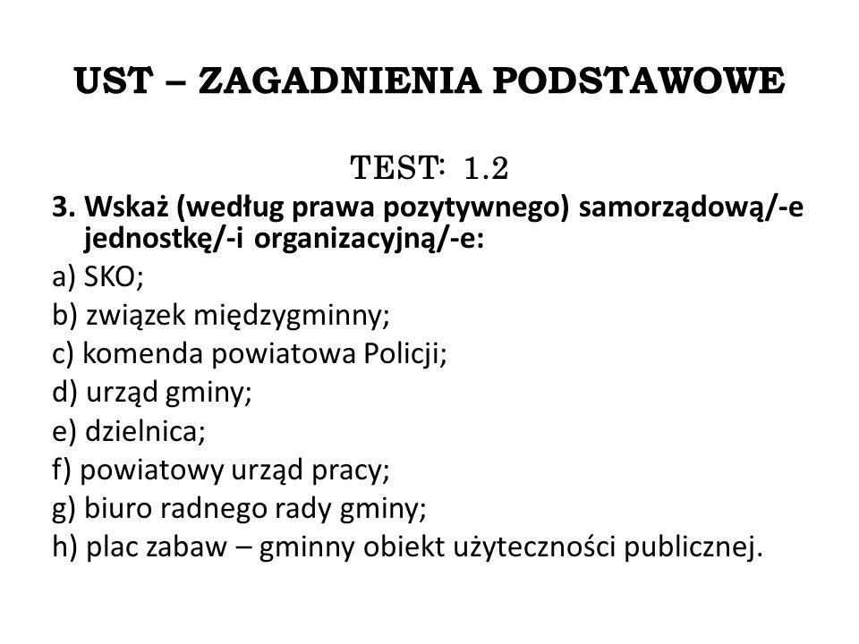 UST – ZAGADNIENIA PODSTAWOWE TEST: 1.2 3.
