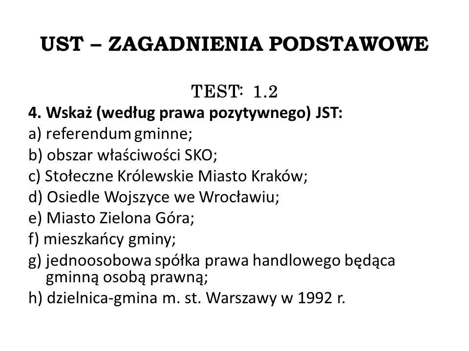 UST – ZAGADNIENIA PODSTAWOWE TEST: 1.2 4.