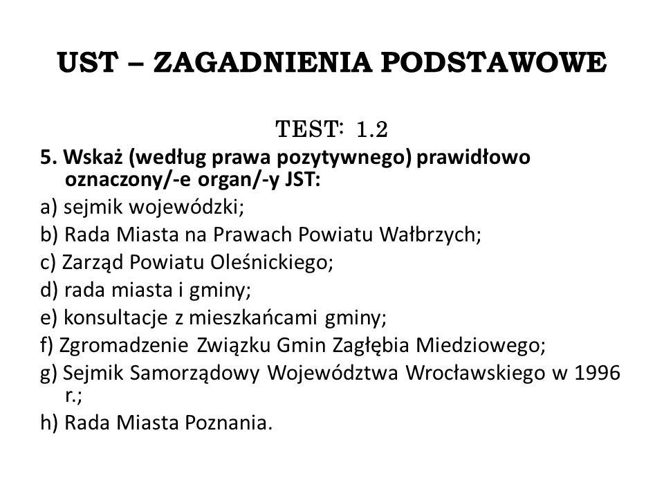 UST – ZAGADNIENIA PODSTAWOWE TEST: 1.2 5.