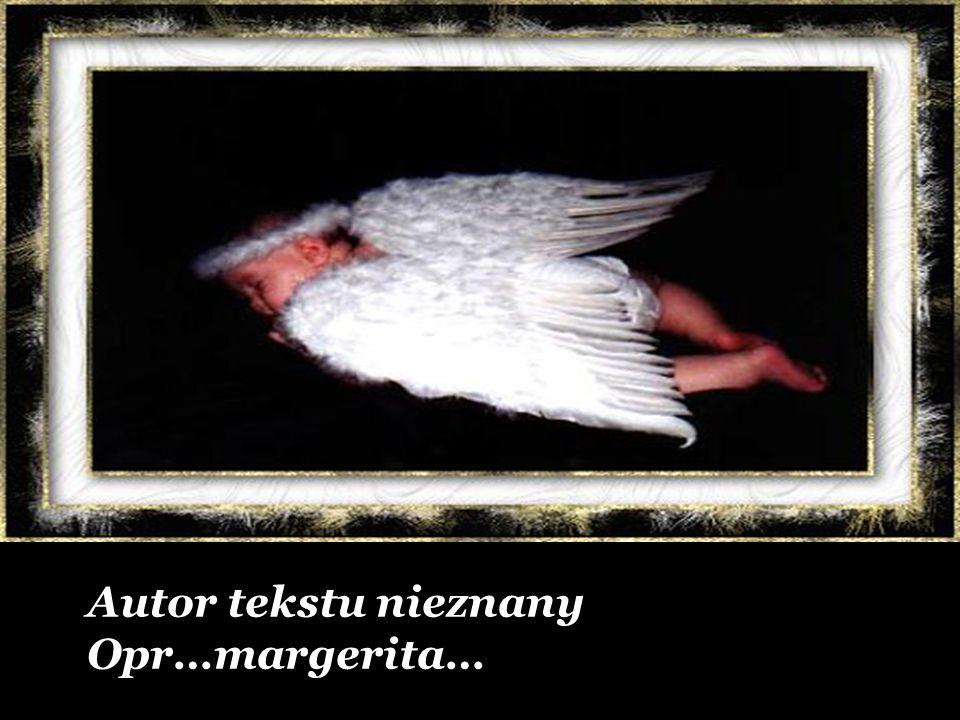 Autor tekstu nieznany Opr…margerita…