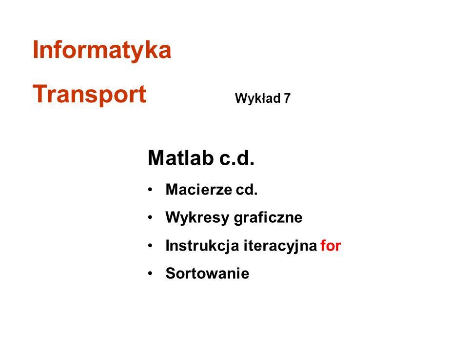 Matlab c.d.Macierze cd.