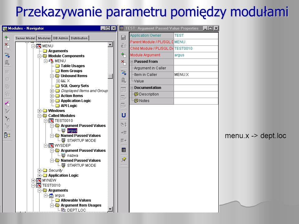 Przekazywanie parametru pomiędzy modułami menu.x -> dept.loc