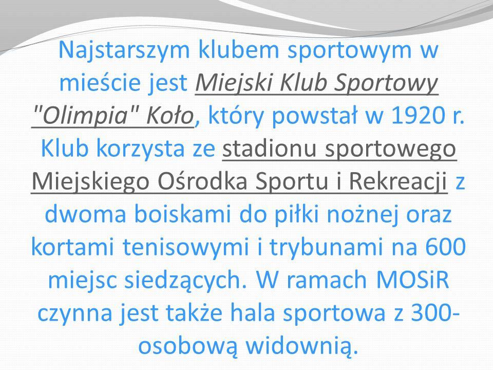 Najstarszym klubem sportowym w mieście jest Miejski Klub Sportowy