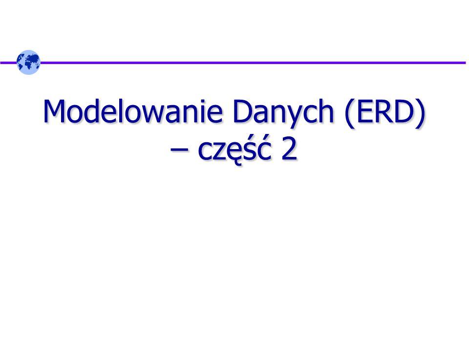 Modelowanie Danych (ERD) – część 2