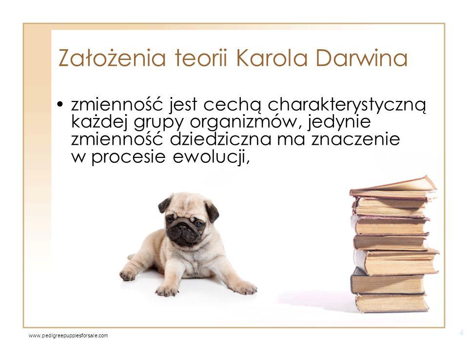 Założenia teorii Karola Darwina organizmy wydają znacznie więcej potomstwa niż może przeżyć, 5 www.lameriada.blox.pl